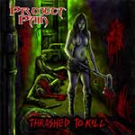 Thrashed To Kill